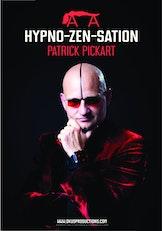 Patrick Pickart - Hyno-zen-sation