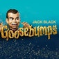 Goosebumps (9+)