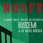 Buscemi & Michel Bisceglia ensemble present Nosferatu