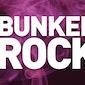 BunkerRock