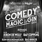 Comedy, Magic & Gin Ninove