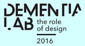 Dementia Lab: the Role of Design 2016