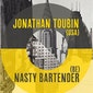 Jonathan Toubin Dj set (US) + Nasty Bartender @madamemoustache