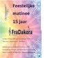 Feestelijke Matinee 15 jaar FraDakora