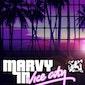 Marvy in Vice City