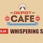 Depot Café: Whispering Sons