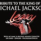 Legacy… A tribute to the King of Pop: Michael Jackson!