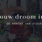 Workshop Vision Board - De kracht van visualiseren
