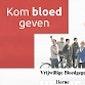 Kom bloed geven !