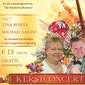 Kerstconcert: De Heidemuzikanten, Tina Rosita en Michael Lanzo