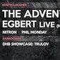 The Advent & Egbert Live | Mantra x Kompass Klub