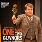 Theatre: NT Live: One Man, Two Guvnors