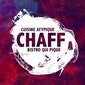 Live Act at Chaff// Cannibale/ FR