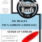 Moscou Leeft presenteert: Piv Huvluf's Comedy caroussel