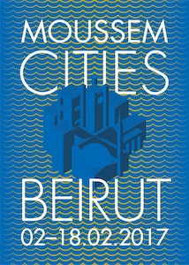 Moussem Cities : Beirut