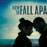 Documentaire: How to Fall Apart, a true love story