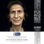 Five Roads Back Home Photo Exhibition