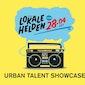 lokale Helden : Urban Talent Showcase