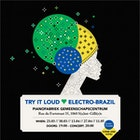 Try It Loud ? Electro-Brazil: Clubedochorodebruxelas + dj Sebcat (Rebel Up!)