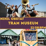 Nihil Obstat | Klezmer in the tram (Sold Out!)