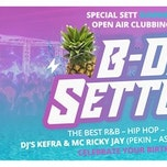 "B-DAY Setturday "" Open Air "" ¤ SETT CLUB ¤ Sat 19.08.2017"