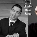 1+1 Chamber Music series - with Didier Poskin (cello) and József Balogh (piano)