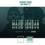 MAJID JORDAN (OVO) + STWO // BSMNT x BLOODY LOUIS // 17 MARCH