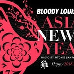 ASIAN NEW YEAR x BLOODY LOUIS x 17.02
