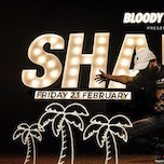 SHABBA CLUB x BLOODY LOUIS x FRIDAY 23.02
