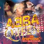 Abba + Queen a rock symphony tribute concert !