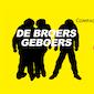 De Broers Geboers - Compagnie Cecilia - Arne Sierens