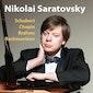 Nikolai Saratovsky Piano Recital
