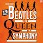 Beatles & Queen in symphony