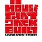 Avant-Premiere: The House That Jack Built