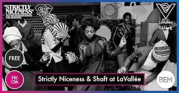 BEM18 - Strictly Niceness & Shaft at LaVallée