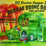 Reggae Bring Back Love at Café Floréo