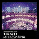 The City in Fragments
