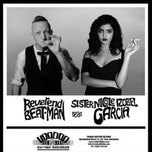Reverend Beat Man & Sister Nicole Izobel Garcia + Garbage Bags + The Merry Banksters