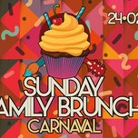 Sunday Family Brunch Carnaval