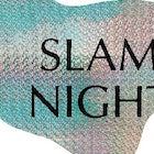 Slam Night