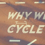 Cinébike: Why We Cycle