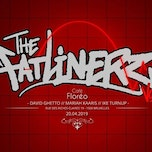 The Fatlinerz w/ Mariah Kaaris, Ike Turnup, David Ghetto