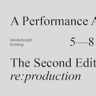 A Performance Affair - The Second Edition: re:production