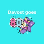 DAVOST goes 80's