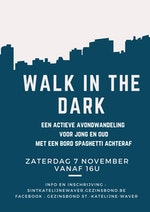 Geannuleerd : Walk in the dark