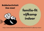 Bubbel : Familie Fit-indoor-vijfkamp