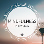 Mindfulness in 8 weken