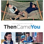 LADIES@THEMOVIES: THEN CAME YOU