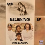 AKB's Album Release (Believing) + surprise EP