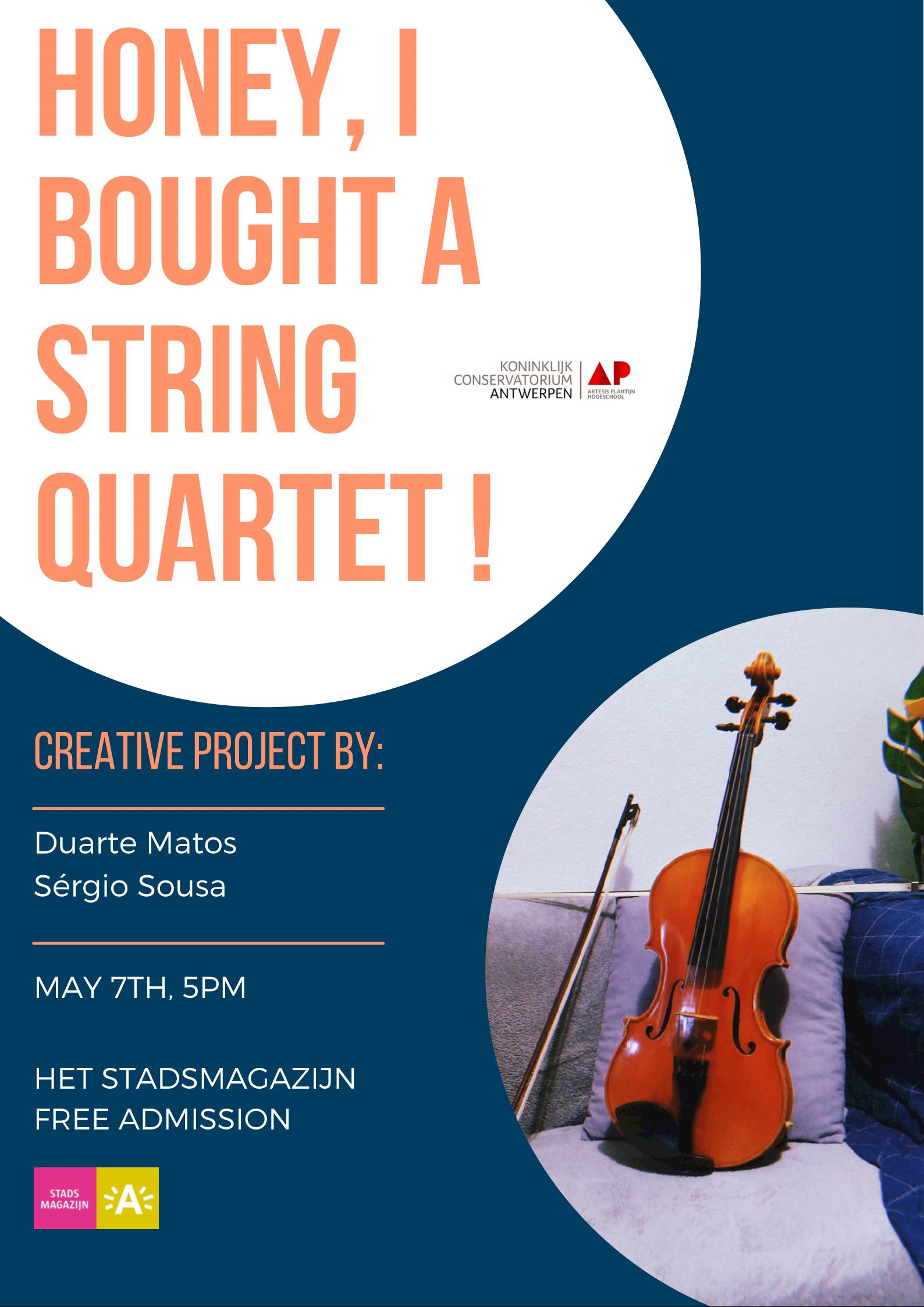 Muzikale komedie - Honey, I bought a string quartet!